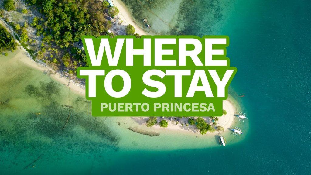 PUERTO PRINCESA: WHERE TO STAY